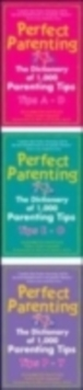 Perfect Parenting: The Dictionary of 1,000 Parenting Tips, EPUB eBook