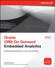 Oracle CRM On Demand Embedded Analytics, Paperback Book