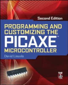 Programming and Customizing the PICAXE Microcontroller, Paperback / softback Book