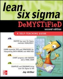 Lean Six Sigma Demystified, Second Edition, Paperback Book