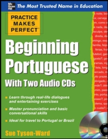 Practice Makes Perfect Beginning Portuguese with Two Audio CDs, Mixed media product Book