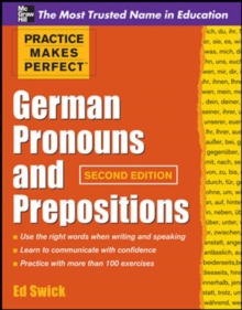 Practice Makes Perfect German Pronouns and Prepositions, Second Edition, Paperback Book
