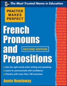 Practice Makes Perfect French Pronouns and Prepositions, Second Edition, Paperback / softback Book