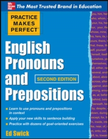 Practice Makes Perfect English Pronouns and Prepositions, Second Edition, Paperback / softback Book