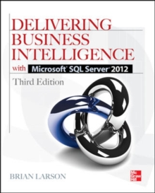 Delivering Business Intelligence with Microsoft SQL Server 2012 3/E, Paperback / softback Book