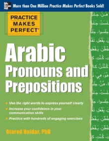Practice Makes Perfect Arabic Pronouns and Prepositions, Paperback Book