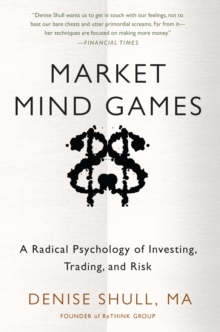 Market Mind Games: A Radical Psychology of Investing, Trading and Risk (DIGITAL AUDIO), EPUB eBook