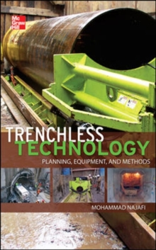 Trenchless Technology: Planning, Equipment, and Methods, Hardback Book