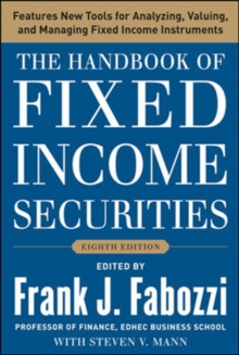 The Handbook of Fixed Income Securities, Eighth Edition, Hardback Book