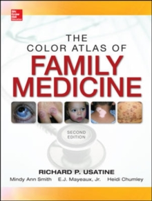 Color Atlas Of Family Medicine 2/E, Hardback Book