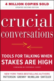 Crucial Conversations: Tools for Talking When Stakes Are High, Second Edition, Paperback Book