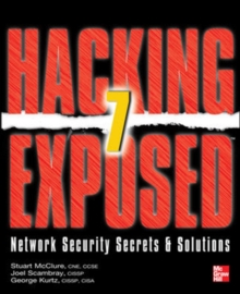 Hacking Exposed 7 : Network Security Secrets and Solutions, Paperback Book