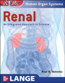 Renal: An Integrated Approach to Disease : Integrated and Transitional Approach, EPUB eBook