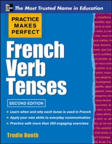 Practice Makes Perfect French Verb Tenses, Paperback Book