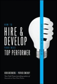 How to Hire and Develop Your Next Top Performer, 2nd edition: The Qualities That Make Salespeople Great, EPUB eBook