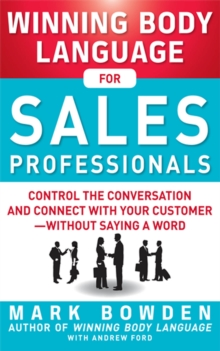 Winning Body Language for Sales Professionals:   Control the Conversation and Connect with Your Customer without Saying a Word, EPUB eBook