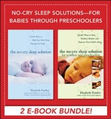 No-Cry Sleep Solutions for Babies through Preschoolers (EBOOK BUNDLE), EPUB eBook