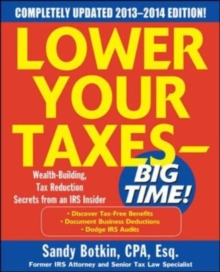 Lower Your Taxes Big Time 2013-2014 5/E, EPUB eBook