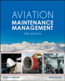 Aviation Maintenance Management, Second Edition, Paperback / softback Book