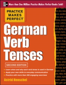 Practice Makes Perfect German Verb Tenses, Paperback Book