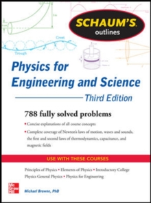 Schaum's Outline of Physics for Engineering and Science, Paperback / softback Book
