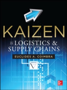 Kaizen in Logistics and Supply Chains, Hardback Book