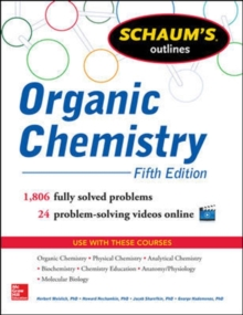 Schaum's Outline of Organic Chemistry, Paperback / softback Book