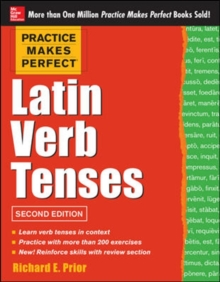 Practice Makes Perfect Latin Verb Tenses, Paperback Book