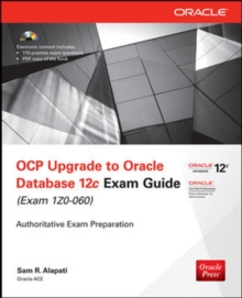 OCP Upgrade to Oracle Database 12c Exam Guide (Exam 1Z0-060), Paperback / softback Book