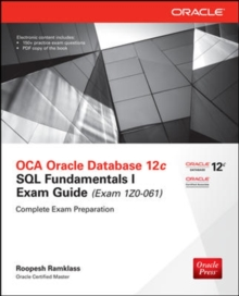 OCA Oracle Database 12c SQL Fundamentals I Exam Guide (Exam 1Z0-061), Book Book
