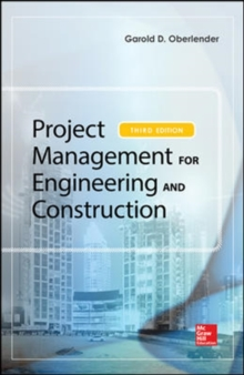 Project Management for Engineering and Construction, Third Edition, Hardback Book