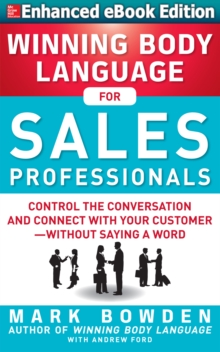 Winning Body Language for Sales Professionals: Control the Conversation and Connect with Your Customer without Saying a Word (ENHANCED), EPUB eBook