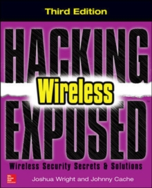 Hacking Exposed Wireless, Third Edition, Paperback Book