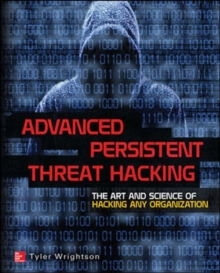 Advanced Persistent Threat Hacking, Paperback Book