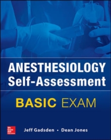 Anesthesiology Self-Assessment and Board Review: BASIC Exam, Paperback Book
