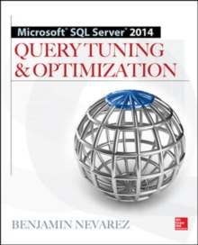 Microsoft SQL Server 2014 Query Tuning & Optimization, Paperback Book