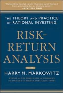 Risk-Return Analysis, Volume 2: The Theory and Practice of Rational Investing, Hardback Book