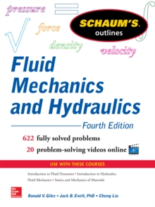 Schaum s Outline of Fluid Mechanics and Hydraulics, 4th Edition, EPUB eBook
