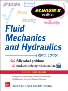 Schaum's Outline of Fluid Mechanics and Hydraulics, Paperback Book