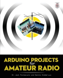 Arduino Projects for Amateur Radio, Paperback Book