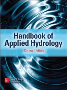 Handbook of Applied Hydrology, Second Edition, Hardback Book