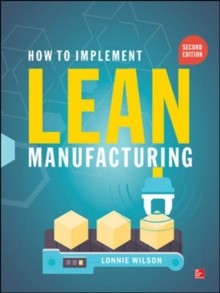 How To Implement Lean Manufacturing, Second Edition, Hardback Book