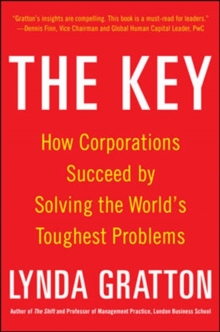 The Key: How Corporations Succeed by Solving the World's Toughest Problems, Hardback Book