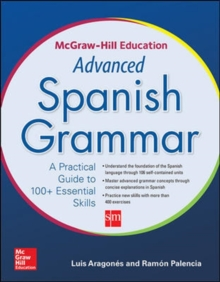 McGraw-Hill Education Advanced Spanish Grammar, Paperback Book