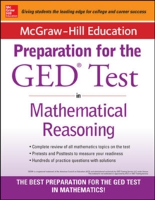 McGraw-Hill Education Strategies for the GED Test in Mathematical Reasoning with CD-ROM, Paperback Book