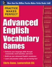 Practice Makes Perfect Advanced English Vocabulary Games, Paperback / softback Book