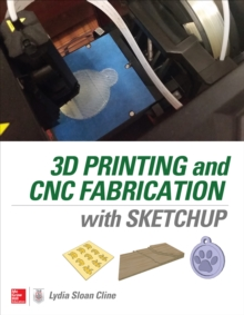 3D Printing and CNC Fabrication with SketchUp, EPUB eBook