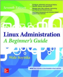 Linux Administration: A Beginner's Guide, Seventh Edition, Paperback Book