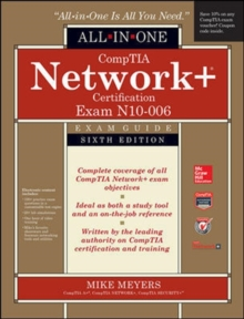 CompTIA Network+ All-In-One Exam Guide, Sixth Edition (Exam N10-006), Hardback Book