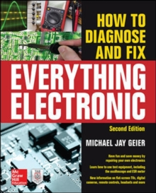 How to Diagnose and Fix Everything Electronic, Second Edition, Paperback Book